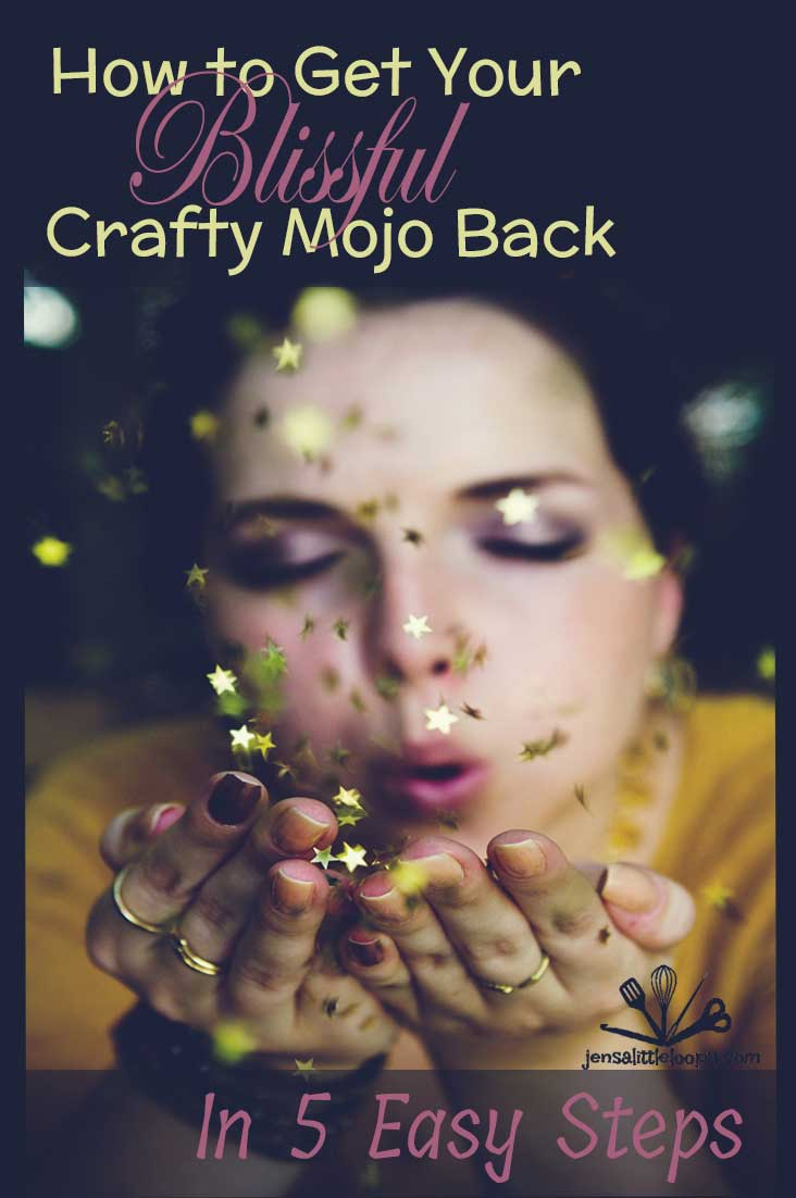 Uninspired? How to get your blissful crafting energy back in 5 easy steps!
