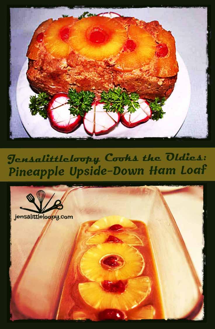 Pineapple Upside-Down Ham Loaf, a dinner suitable for a prince, via jensalittleloopy.com