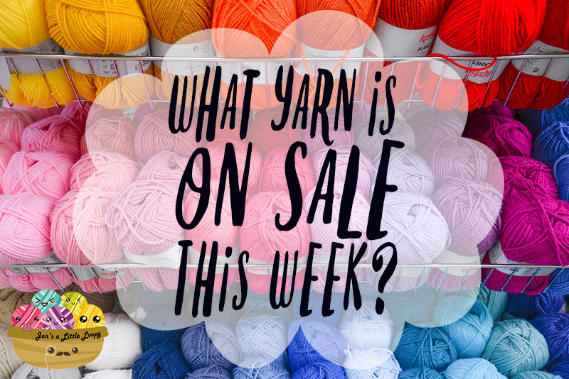 Do you love a yarn sale? Check here for what's on sale this week!