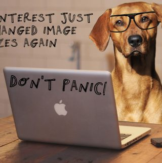 Pinterest image sizes just changed again (2018). Don't panic!
