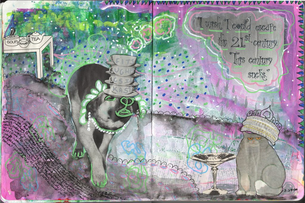 "An art journal spread with a dog carrying a stack of teacups on its nose to deliver them to a very pompous cat. The text says, ""I wish I could escape the 21st century. This century sucks."""